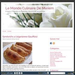 Sandwichs a l'algerienne (Soufflés) - Le monde culinaire de Meriem