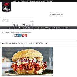 Sandwichs au filet de porc effiloché barbecue ! Recettes IGA