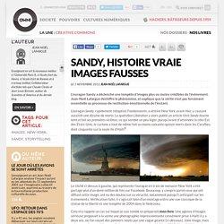 Sandy, histoire vraie images fausses