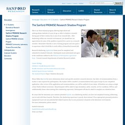 The Sanford PROMISE Research Shadowing Program