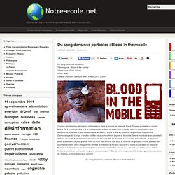 Du sang dans nos portables : Blood in the mobile (Arte)