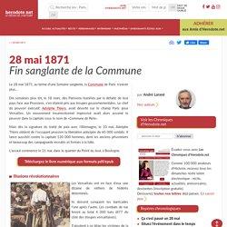 28 mai 1871 - Fin sanglante de la Commune - Herodote.net