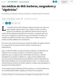 """Los médicos de 1816: barberos, sangradores y """"algebristas"""" - 09.07.2000 - LA NACION"""