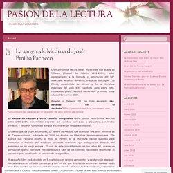 La sangre de Medusa de José Emilio Pacheco