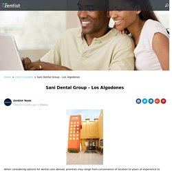 Sani Dental Group – Los Algodones