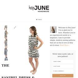 The Sanibel Dress & Romper - Hey June Handmade