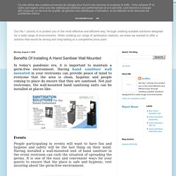 Benefits Of Installing A Hand Sanitiser Wall Mounted