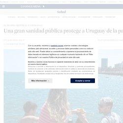 Una gran sanidad pública protege a Uruguay de la pandemia