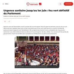 Urgence sanitaire jusqu'au 1er juin : feu vert définitif du Parlement
