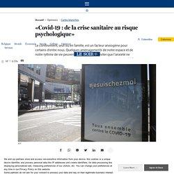 Xavier Noël - « Covid – 19 : De la crise sanitaire au risque psychologique » - 2 avril 2020
