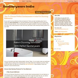 Sanitaryware India: Tips To Choose Perfect Sanitaryware In India For Stunning Bathrooms