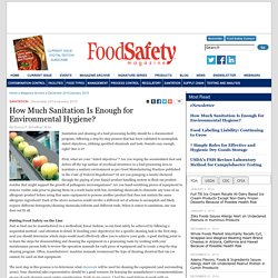FOOD SAFETY MAGAZINE – DEC 2014 - How Much Sanitation Is Enough for Environmental Hygiene?.