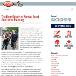 The Finer Details of Special Event Sanitation Planning