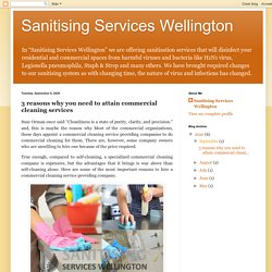 Sanitising Services Wellington: 3 reasons why you need to attain commercial cleaning services