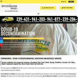 Coronavirus / COVID-19 Cleanup, Sanitization and Disinfection Services