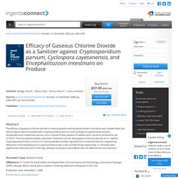 Efficacy of Gaseous Chlorine Dioxide as a Sanitizer against Crypt...: ingentaconnect