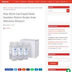 Liquid Hand Sanitizer Protect People from Infectious Disease?