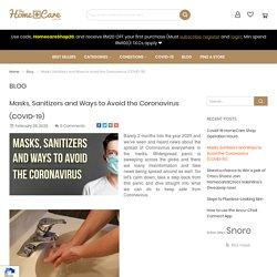 Masks, Sanitizers and Ways to Avoid the Coronavirus (COVID-19)