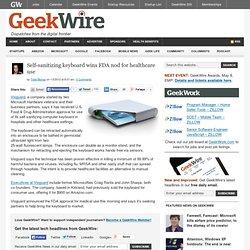 Self-sanitizing keyboard wins FDA nod for healthcare use