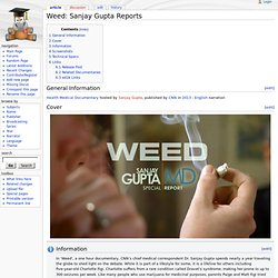 Weed: Sanjay Gupta Reports - DocuWiki