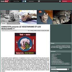 SANKA7279 présente LE VEGETARISME ET LES MUSULMANS !!!