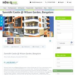 Sannidhi Castle @ Wilson Garden, Bangalore