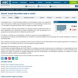 Sanofi: Invest Securities reste à 'achat'.