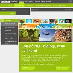 Koll på NO - biologi, fysik och kemi