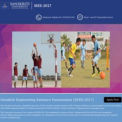 Sanskriti Engineering Entrance Exams (SEEE-2017)
