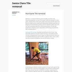 Santa Clara Tile removal