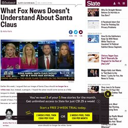 Santa Claus White? Fox News' Megyn Kelly thinks so. But Santa's not real.