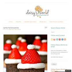 santa hat brownies « daisy's world