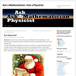 Is Santa real? « Ask a Mathematician / Ask a Physicist