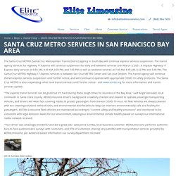 SANTA CRUZ METRO SERVICES IN SAN FRANCISCO BAY AREA