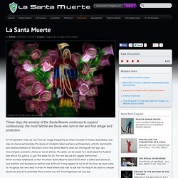 SANTA MUERTE - La Santa Muerte