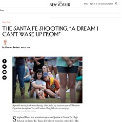 """The Santa Fe Shooting: """"This Is a Dream I Can't Wake Up From"""""""