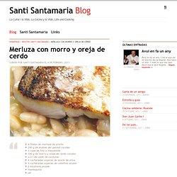 Santi Santamaria » Blog Archive » Merluza con morro y oreja de cerdo