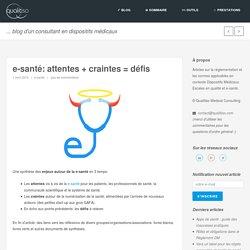 e-santé: attentes + craintes = défis