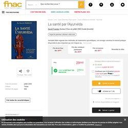 La santé par l'Ayurvéda - broché - David Frawley - Achat Livre - Achat & prix Fnac