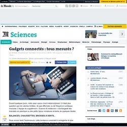 Santé : le boom des gadgets connectés