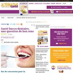 Santé bucco-dentaire, une question de bon sens