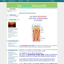 Santé et dents dévitalisées - La Santé Naturelle