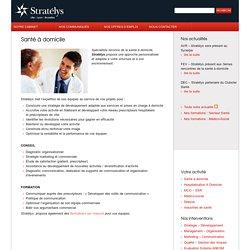 Santé à domicile > stratelys.fr