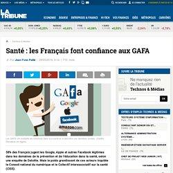 Santé: les Français font confiance aux GAFA