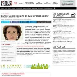 """Santé : Marisol Touraine dit oui aux """"class actions"""""""