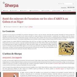 Santé des mineurs de l'uranium sur les sites d'AREVA au Gabon et au Niger - SHERPA