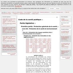 Code de la santé publique - Article L1331-1 - Codes et Lois