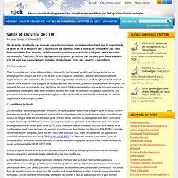 Santé et sécurité des TBI