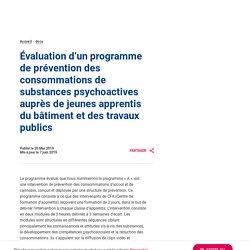 Evaluation d'un programme de prévention des consommations de substances psychoactives auprès de jeunes apprentis du BTP. Projet évalué en 2016-2017 / Santé publique France, mai 2019