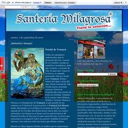 Santería Milagrosa: ¡Maferefun Yemayá!